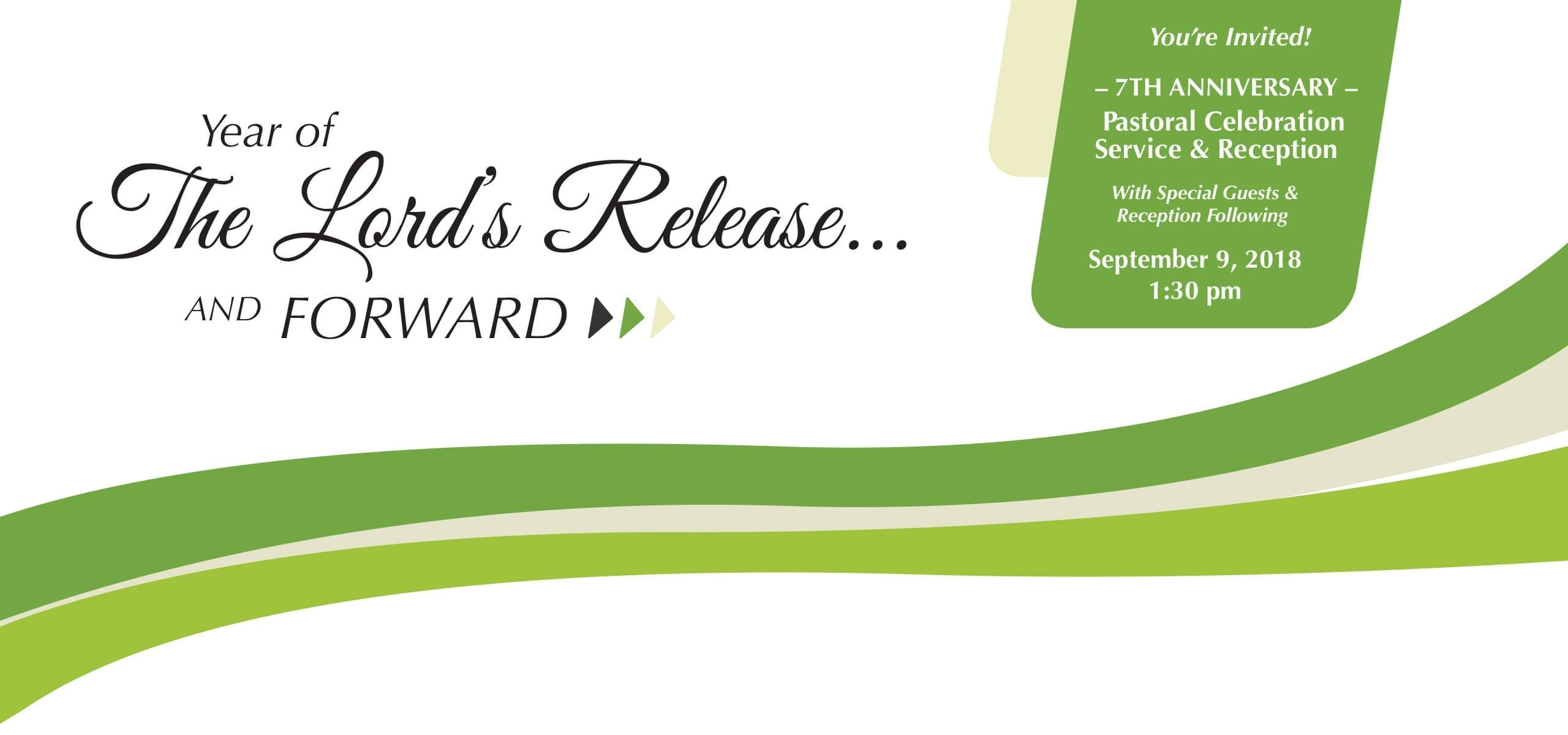 Seventh Anniversary The Year of the Lord's Release - Christ Community Church The Pentecostals - Henderson, TN